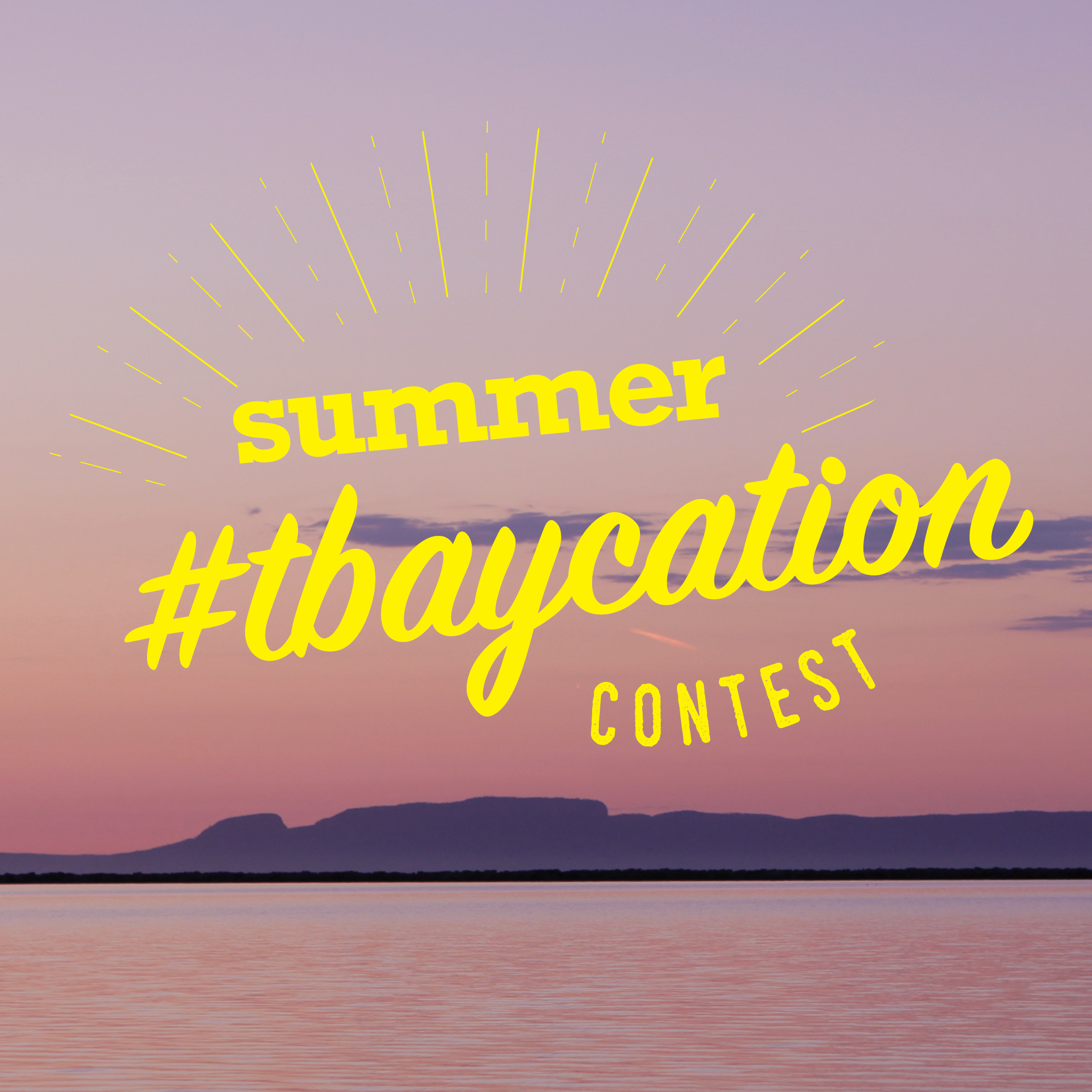 Summer #tbaycation contest